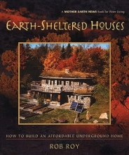 Roy, Rob Earth-Sheltered Houses