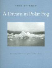 Rytkheu, Yuri A Dream in Polar Fog