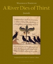 Darwish, Mahmoud A River Dies of Thirst