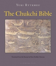 Rytkheu, Yuri The Chukchi Bible