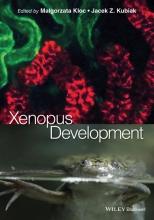 Malgorzata Kloc,   Jacek Z. Kubiak Xenopus Development