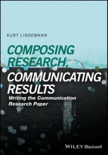 Kurt Lindemann Composing Research, Communicating Results