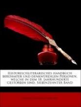 Hirsching, Friedrich Karl Gottlob Historischliterarisches handbuch berhmter und denkwrdigen Personen, welche in dem 18. Jahrhunderte Gestorben sind, Siebenzehnter Band