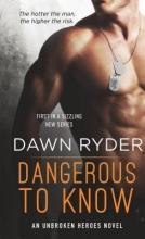 Ryder, Dawn Dangerous to Know