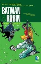 Morrison, Grant Batman & Robin