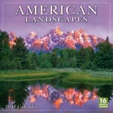 American Landscapes 2017 Calendar