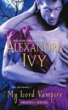 Ivy, Alexandra My Lord Vampire