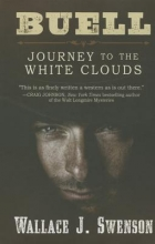 Swenson, Wallace J. Buell Journey to the Whiteclouds
