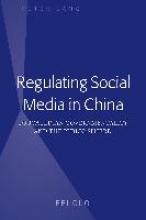 Guo, Bei Regulating Social Media in China