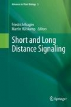 Kragler, Fredrich,   Hülskamp, Martin Short and Long Distance Signaling