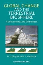 H. H. Shugart,   F. I. Woodward Global Change and the Terrestrial Biosphere