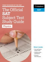 College Board The Official SAT Subject Test in Physics Study Guide