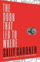 Sally,Gardner Door That Led to Where