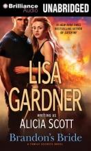Gardner, Lisa Brandon`s Bride