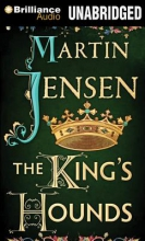 Jensen, Martin The King`s Hounds