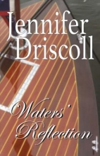 Driscoll, Jennifer Waters` Reflection