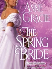 Gracie, Anne The Spring Bride
