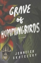 Skutelsky, Jennifer Grave of Hummingbirds