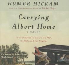 Hickam, Homer H. Carrying Albert Home
