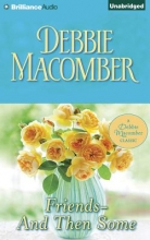 Macomber, Debbie Friends - And Then Some