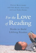 Bouchard, David For the Love of Reading