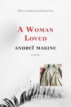 Makine, Andre A Woman Loved