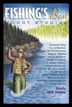 Fishing`s Best Short Stories