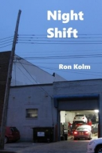 Kolm, Ron Night Shift