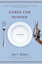 Bechard, Deni Y. Cures for Hunger