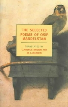 Mandelstam, Osip The Selected Poems of Osip Mandelstam