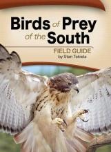 Tekiela, Stan Birds of Prey of the South Field Guide