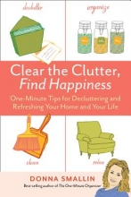 Smallin, Donna Clear the Clutter, Find Happiness