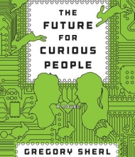 Sherl, Gregory The Future for Curious People