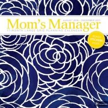 Mom`s Manager Floral 17-Month August 2016 - December 2017 Calendar