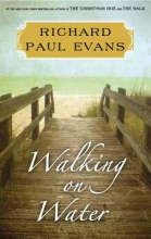 Evans, Richard Paul Walking on Water