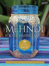 Caunt-Nulton, Heather Mehndi for the Inspired Artist