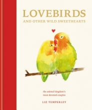 Headon, Abbie Love Birds and Other Wild Sweethearts