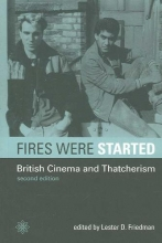 Friedman, Lester Films of Fact - British Cinema and Thatcherism