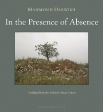 Darwish, Mahmoud In the Presence of Absence