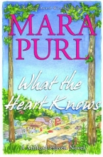 Purl, Mara What the Heart Knows