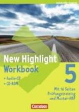 New Highlight 5: 9. Schuljahr. Workbook mit CD-ROM und Lieder-/Text-CD Baden-Württemberg