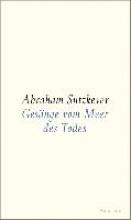 Sutzkever, Abraham Gesänge vom Meer des Todes
