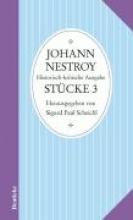Nestroy, Johann Smtliche Werke. Stcke 3