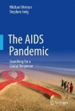 Michael Merson,   Stephen Inrig The AIDS Pandemic