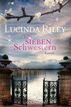 Lucinda Riley, Die sieben Schwestern 01