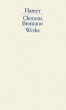 Brentano, Clemens Werke Band 1. Gedichte Romanzen von Rosenkranz