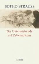 Strauss, Botho Der Untenstehende auf Zehenspitzen