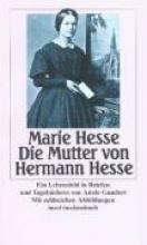 Gundert, Adele Marie Hesse, die Mutter von Hermann Hesse