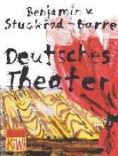 Stuckrad-Barre, Benjamin von Deutsches Theater