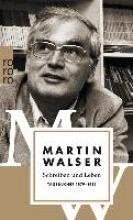 Walser, Martin Schreiben und Leben